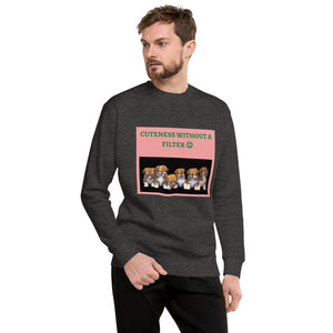 "' CUTENESS WITHOUT A FILTER "" WITH DOG DESIGN Unisex Fleece Pullover"