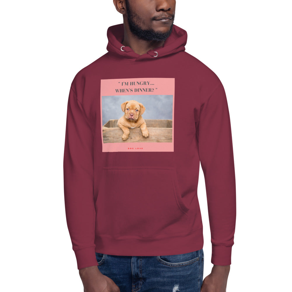 """ I'M HUNGRY WHEN'S DINNER? "" DOG DESIGN Unisex Hoodie"