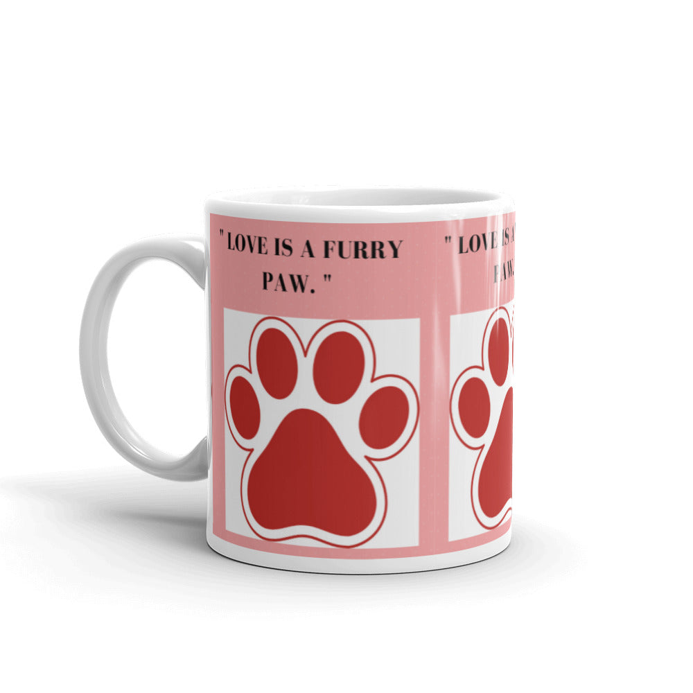 """ LOVE IS A FURRY PAW "" DOG DESIGN Mug"
