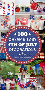 Add a touch of patriotism to your home decor on a budget with these cheap and easy DIY 4th of July decorations