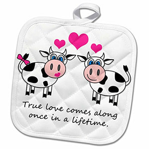 "3D Rose True Love Comes Along Once in A Lifetime – Cute Happy Cows Design Pot Holder, 8"" x 8"""