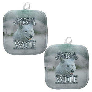 Always Be Yourself Unless White Wolf All Over Pot Holder (Set of 2) Multi Standard One Size