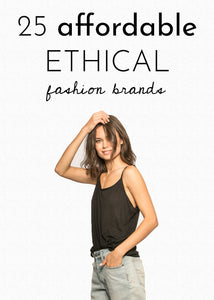 25 Affordable Ethical Fashion Brands
