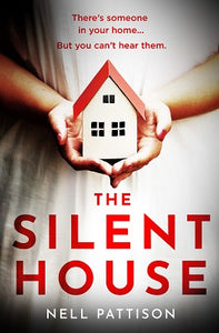 The Silent House by Nell Pattison – Book Review