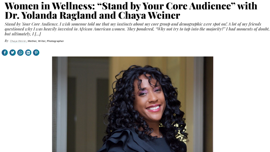 "Women in Wellness: ""Stand by Your Core Audience"" with Dr. Yolanda Ragland and Chaya Weiner"