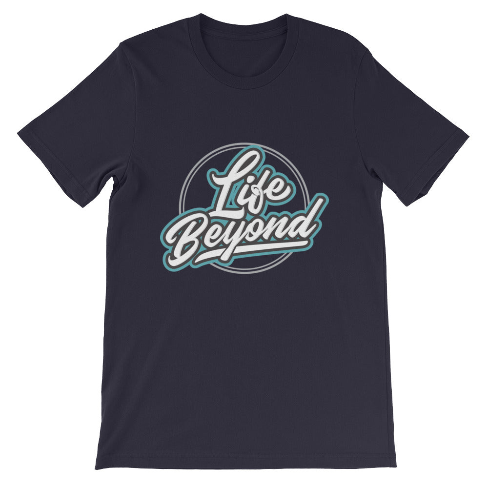 White Life Beyond - Short-Sleeve Unisex T-Shirt - Life Beyond
