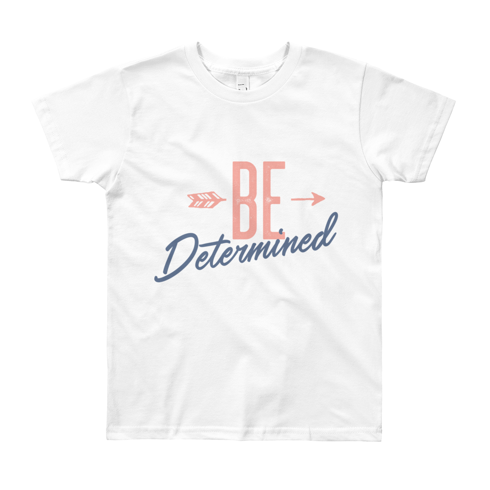 Be Determined - Short Sleeve T-Shirt - Life Beyond