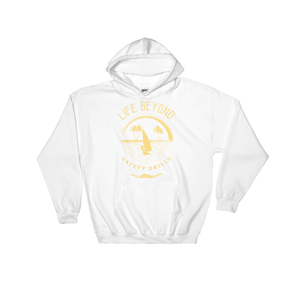 Gold Safety Drills - Hooded Sweatshirt - Life Beyond