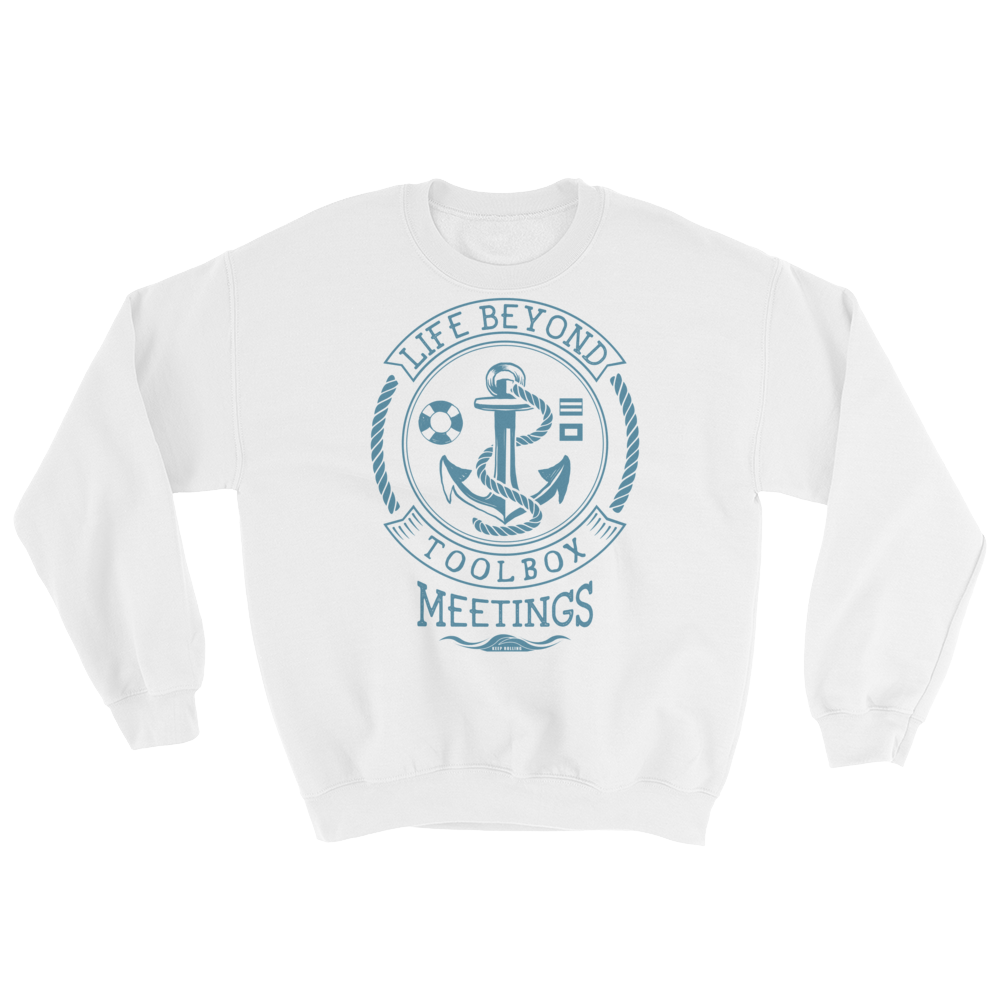 Blue Toolbox Meetings - Sweatshirt - Life Beyond