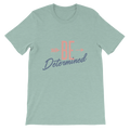 Be Determined - Short-Sleeve Unisex T-Shirt - Life Beyond