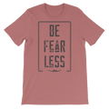 Be Fearless - Short-Sleeve Unisex T-Shirt - Life Beyond