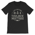 Cream Toolbox Meetings - Short-Sleeve Unisex T-Shirt - Life Beyond