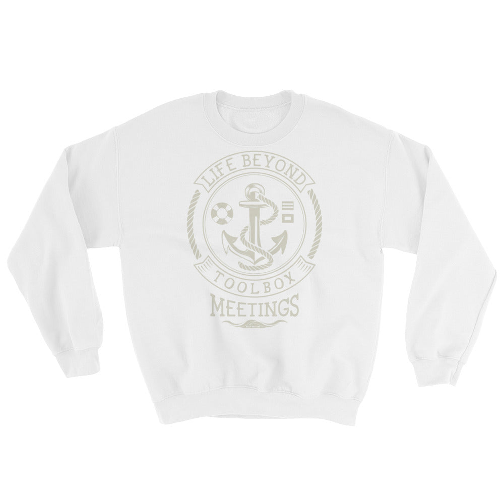 Cream Toolbox Meetings - Sweatshirt - Life Beyond