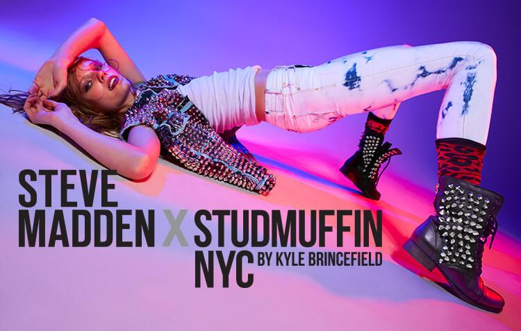STEVE MADDEN X STUDMUFFIN NYC BY KYLE BRINCEFIELD