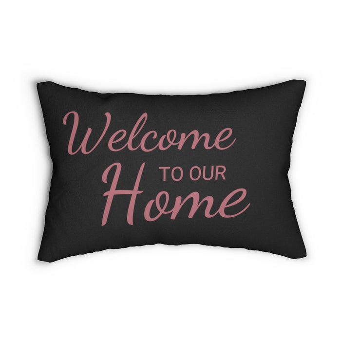 Welcome To Our Home Lumbar Pillow