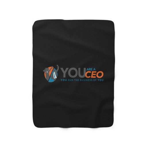 You Are a CEO Fleece Blanket