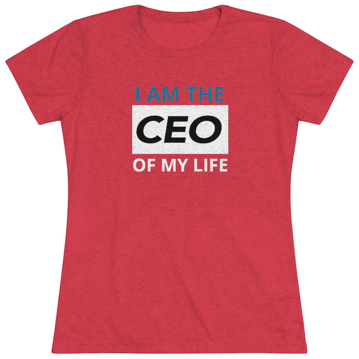 CEO of My Life Triblend Shirt for Women