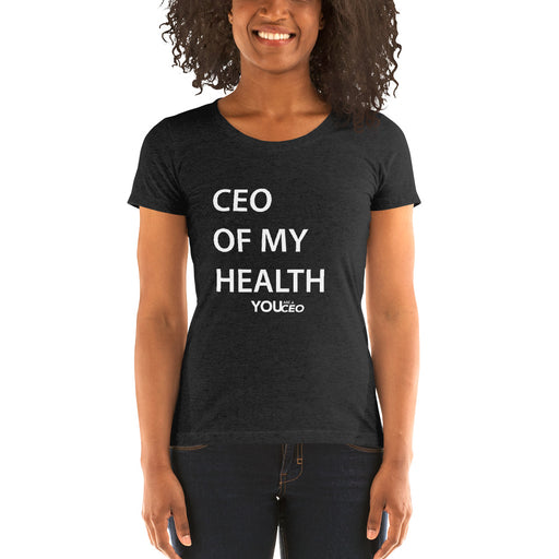 CEO OF MY HEALTH T-Shirt for Women