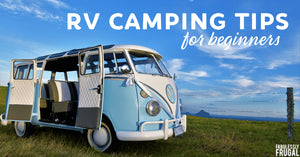 Top 10 RV Camping Tips for Beginners