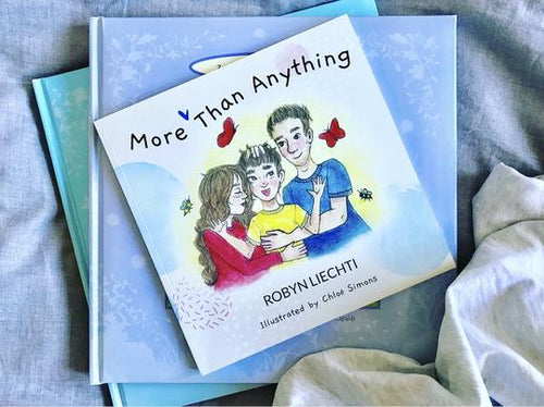 More Than Anything | Children's Book by Robyn Liechti