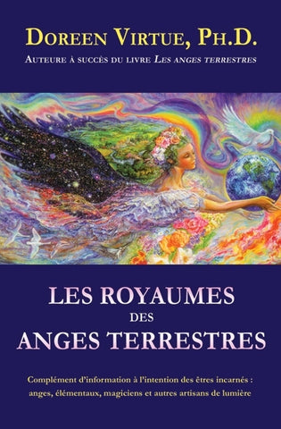 VIRTUE, Doreen: Les royaumes des anges terrestre
