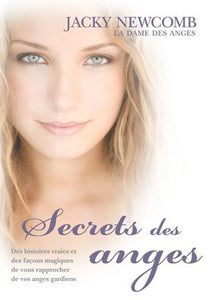 NEWCOMB, Jacky: Secrets des anges