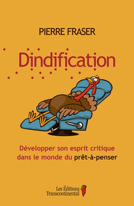 FRASER, Pierre : Dindification