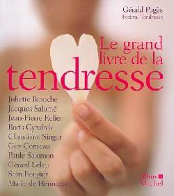 COLLECTIF : Le grand livre de la tendresse