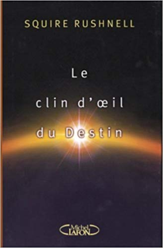 RUSHNELL, Squire : Le clin d'œil du destin