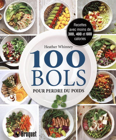 WHINNEY, Heather: 100 bols pour perdre du poids