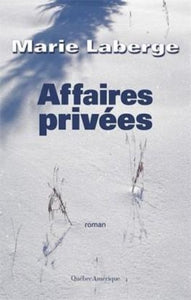 LABERGE, Marie : Affaires privées