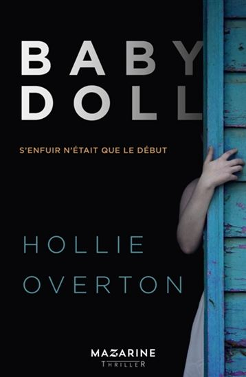 OVERTON, Hollie: Baby Doll