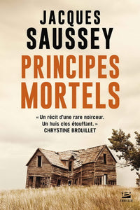 SAUSSEY, Jacques: Principes mortels