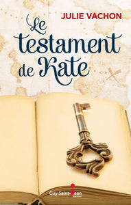 VACHON, Julie: Le testament de Kate