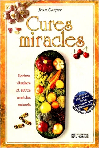 CARPER, Jean: Cures miracles