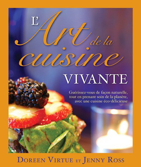 VIRTUE, Doreen; ROSS, Jenny: L'art de la cuisine vivante