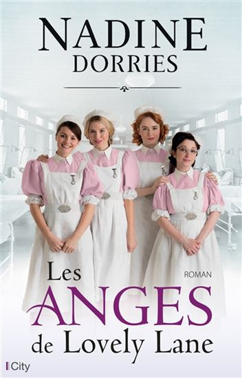 DORRIES, Nadine: Les anges de Lovely Lane
