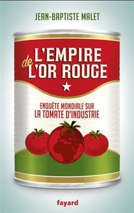 MALET, Jean-Baptiste: L'empire de  l'or rouge