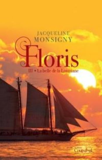MONSIGNY, Jacqueline: Floris (4 volumes)