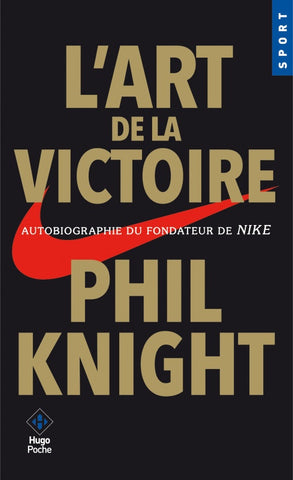 KNIGHT, Phil: L'art de la victoire