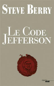 BERRY, Steve: Le code Jefferson