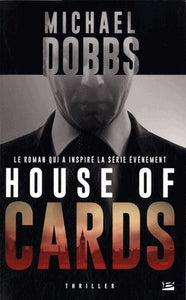 DOBBS, Michael: House of cards