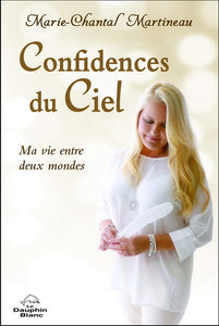 MARTINEAU, Marie-Chantal: Confidences du ciel