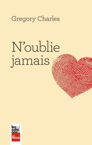 CHARLES, Gregory: N'oublie jamais