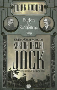 HODDER, Mark: Burton Swinburne dans l'étrange affaire de Spring Heeled Jack