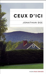DEE, Jonathan: Ceux d'ici