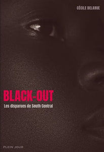 DELARUE, Cécile: Black-out