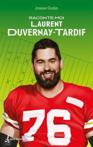 GODIN, Joanie: Raconte-moi Laurent Duvernay-Tardif