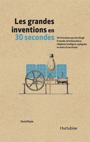 BOYLE, David: Les grandes inventions en 30 secondes