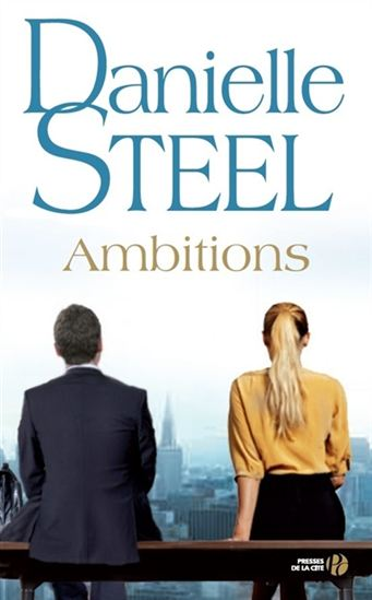 STEEL, Danielle: Ambitions